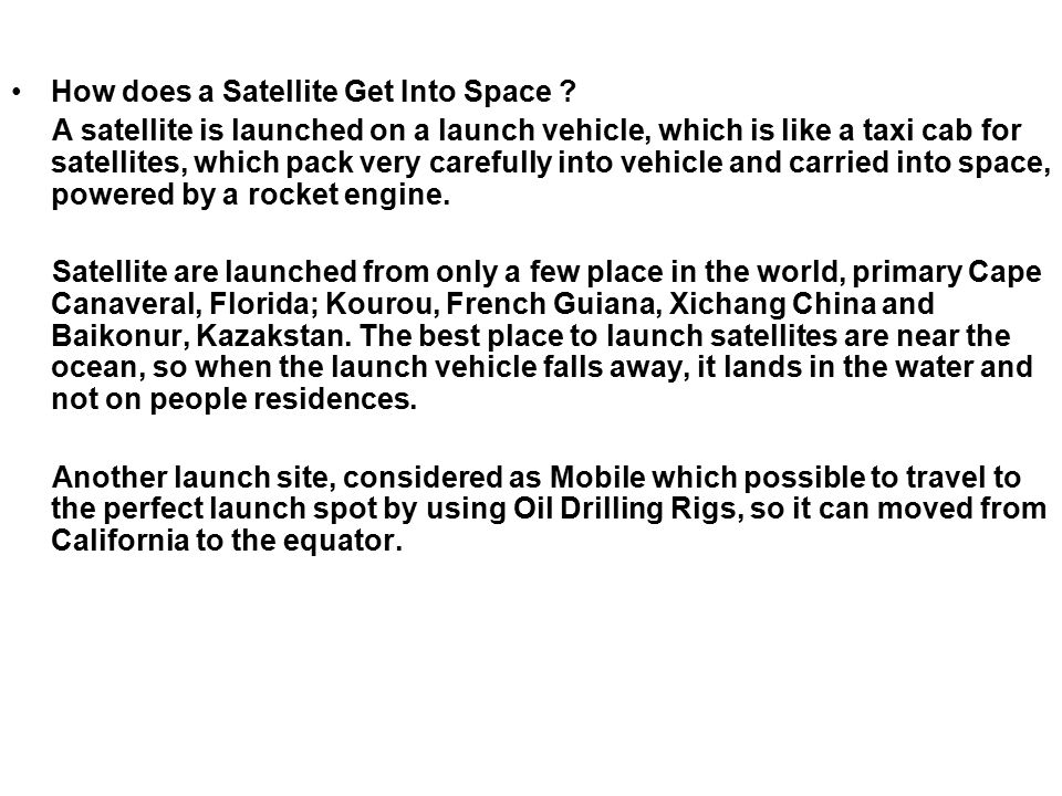 How does a Satellite Get Into Space