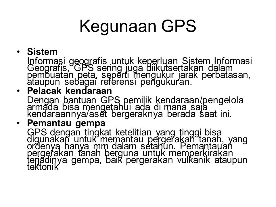 Kegunaan GPS Sistem.