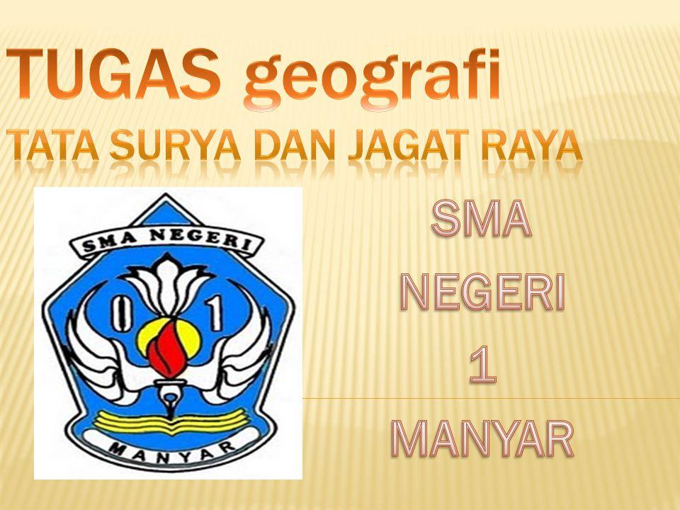 TUGAS geografi TATA SURYA dan JAGAT RAYA