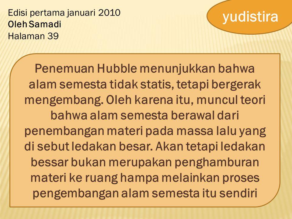 yudistira Edisi pertama januari 2010. Oleh Samadi. Halaman 39.