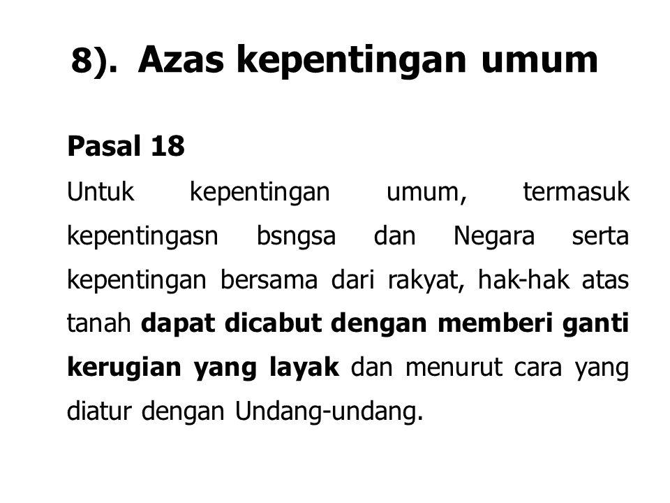8). Azas kepentingan umum