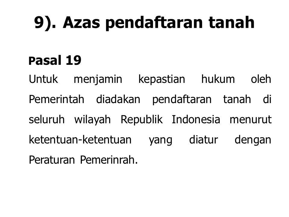 9). Azas pendaftaran tanah
