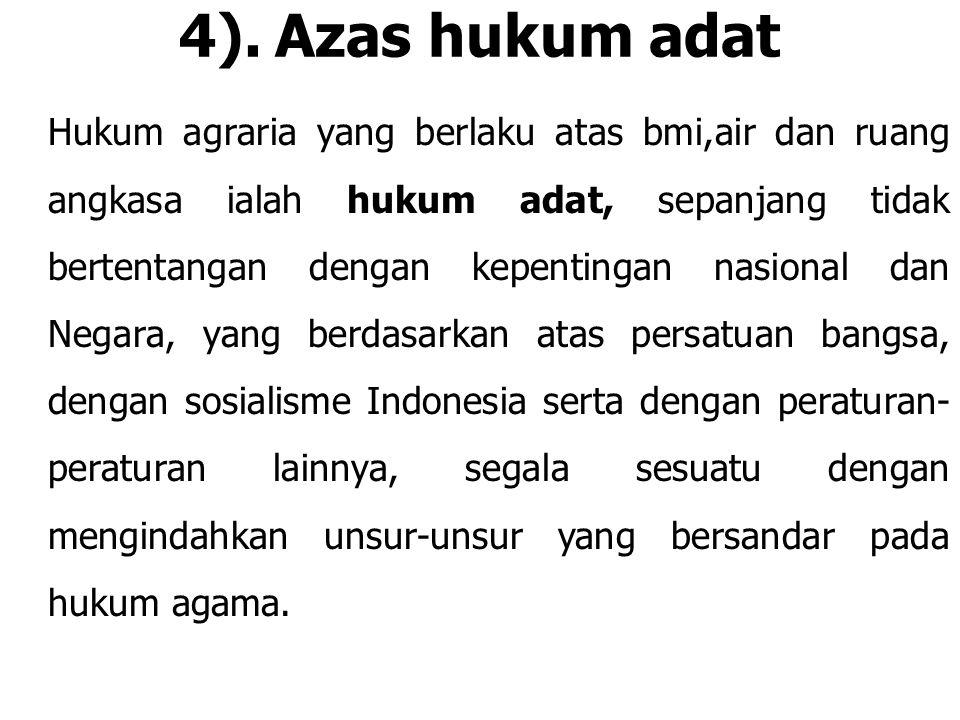 4). Azas hukum adat
