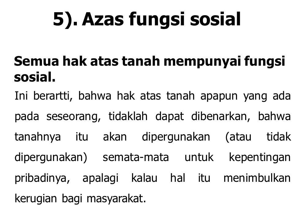 5). Azas fungsi sosial