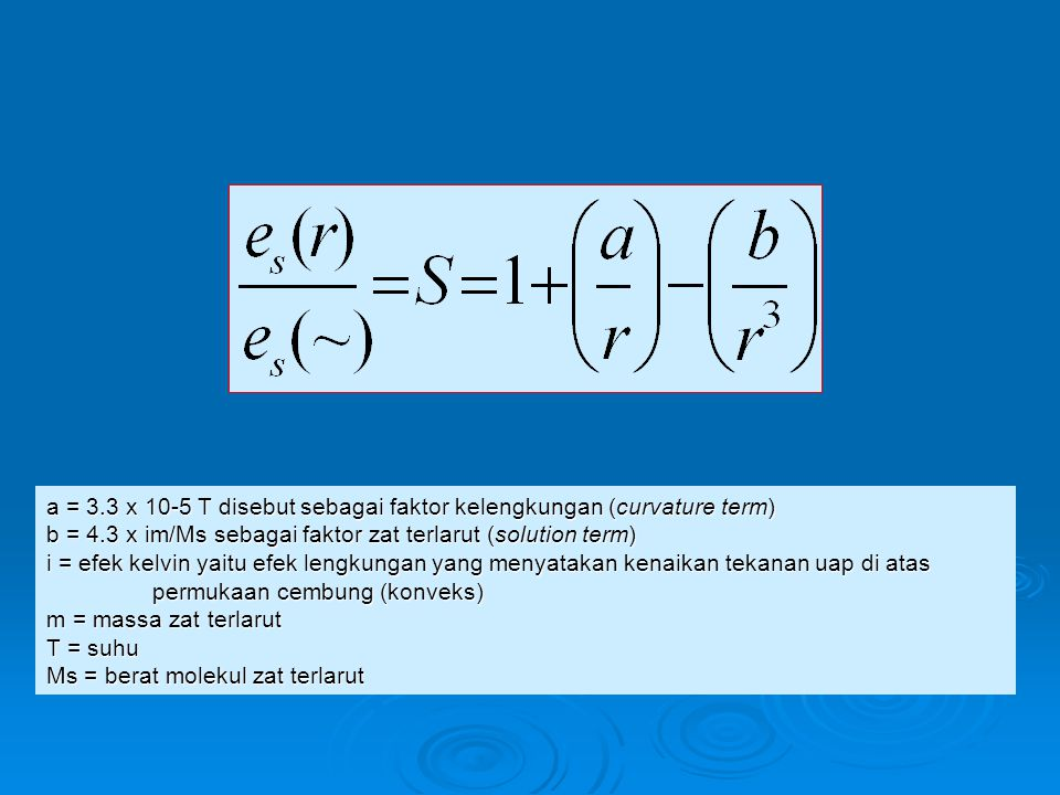 a = 3.3 x 10-5 T disebut sebagai faktor kelengkungan (curvature term)