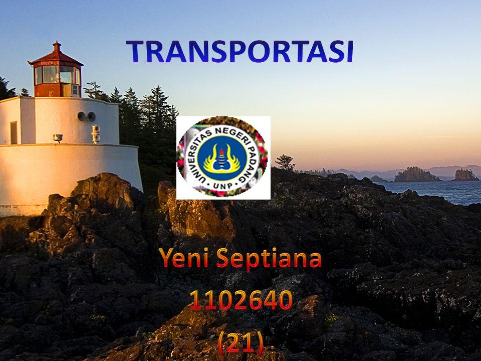 TRANSPORTASI Yeni Septiana 1102640 (21)