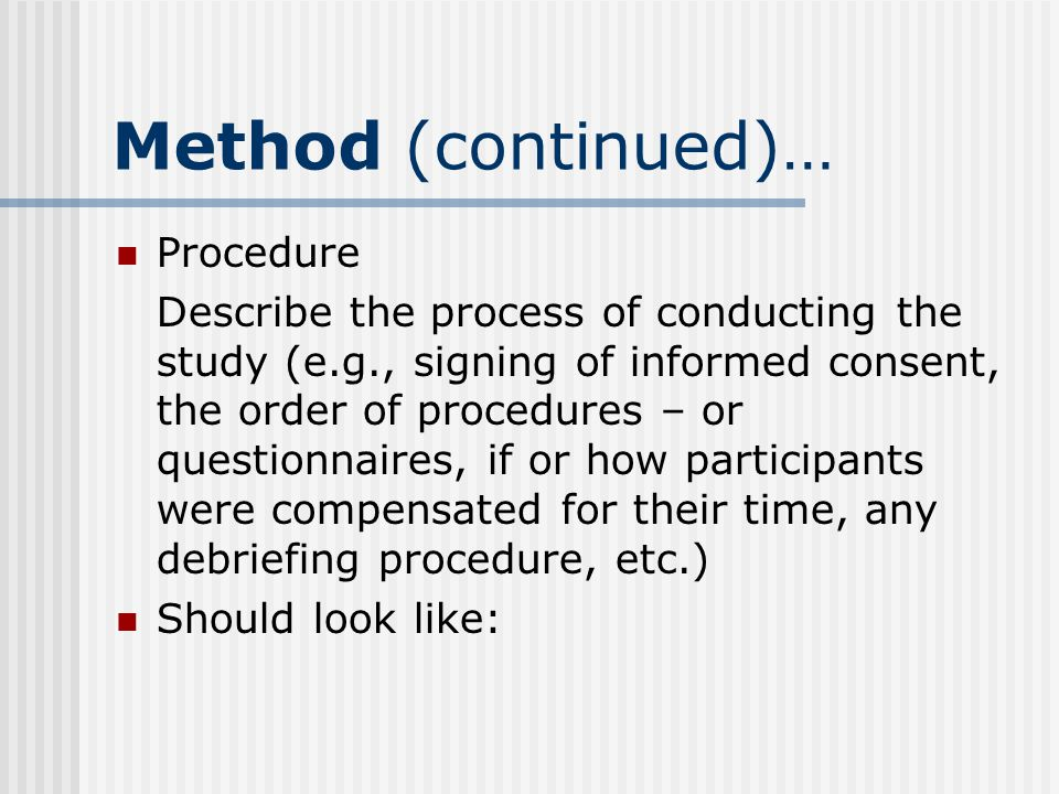 Method (continued)… Procedure