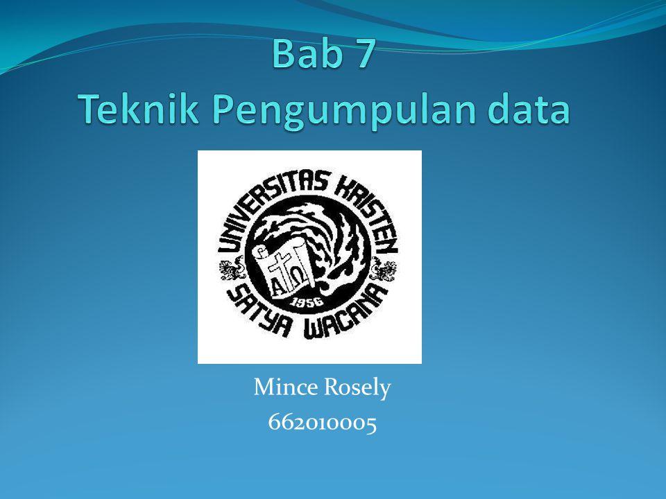 Bab 7 Teknik Pengumpulan data