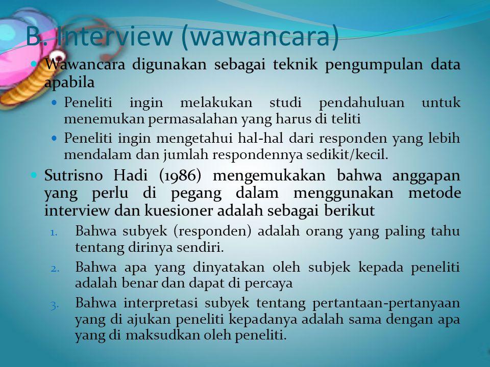 B. Interview (wawancara)