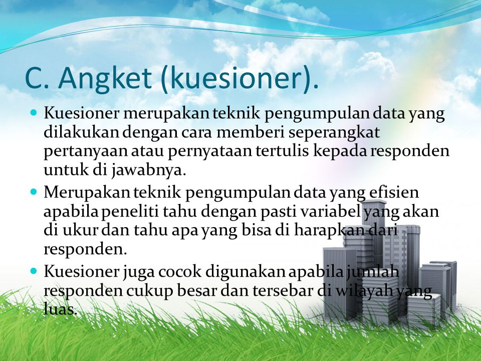 C. Angket (kuesioner).