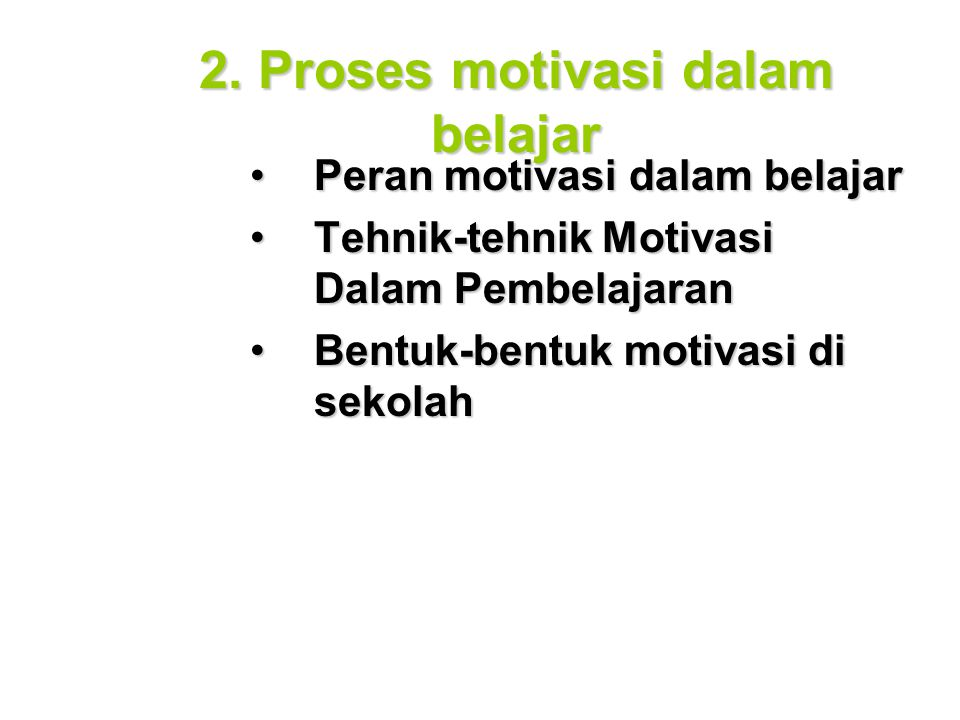 2. Proses motivasi dalam belajar
