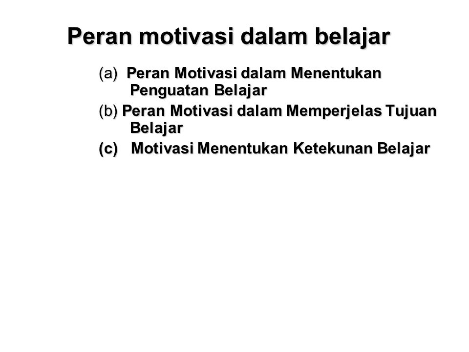 Peran motivasi dalam belajar