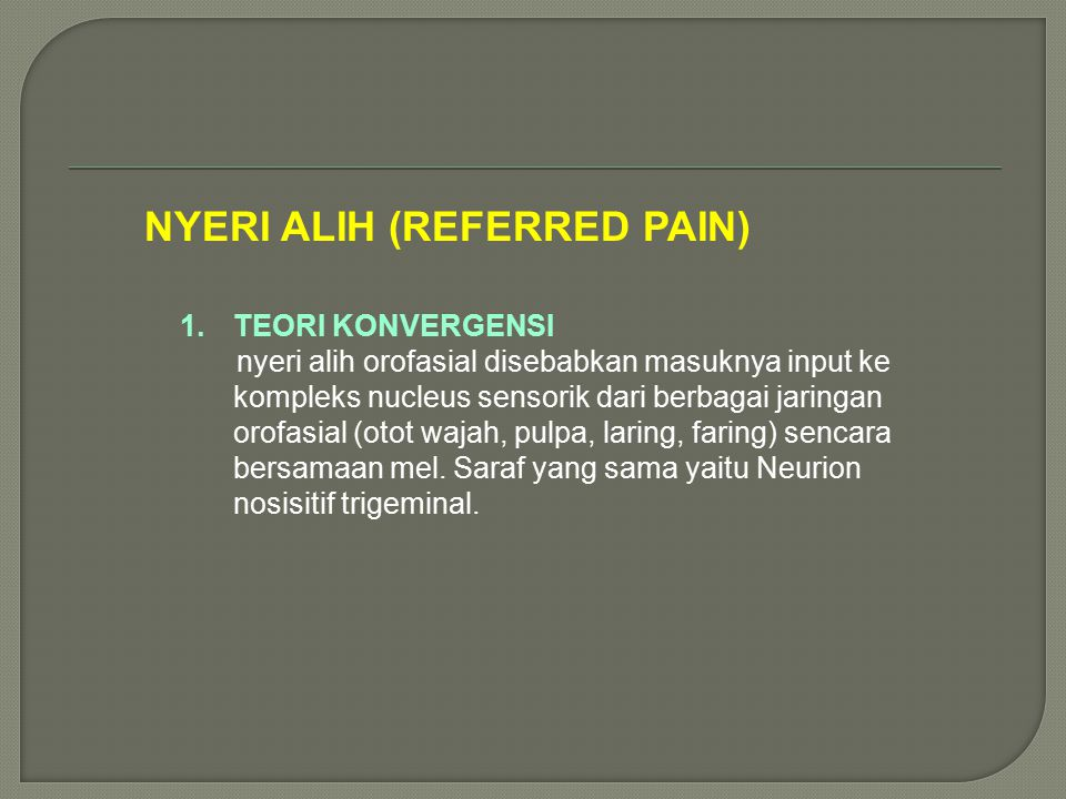 NYERI ALIH (REFERRED PAIN)