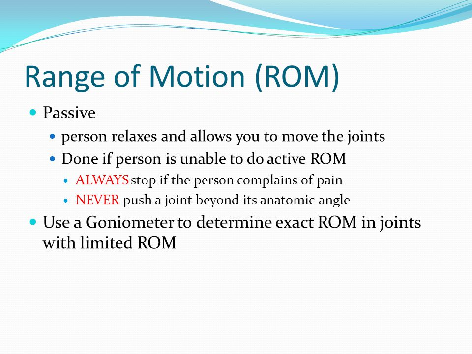 Range of Motion (ROM) Passive