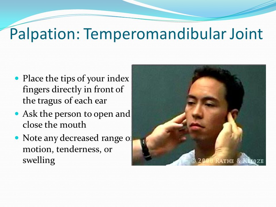 Palpation: Temperomandibular Joint