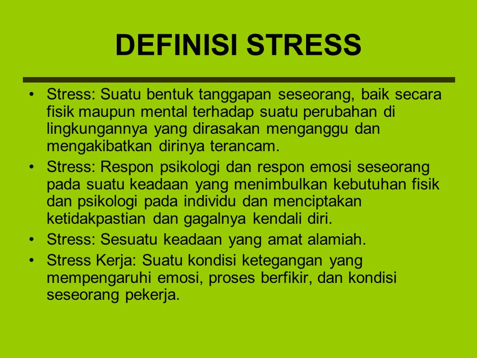 DEFINISI STRESS