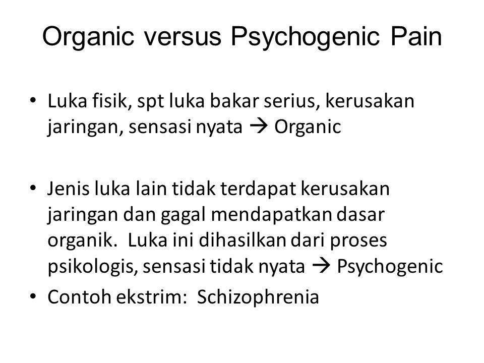 Organic versus Psychogenic Pain