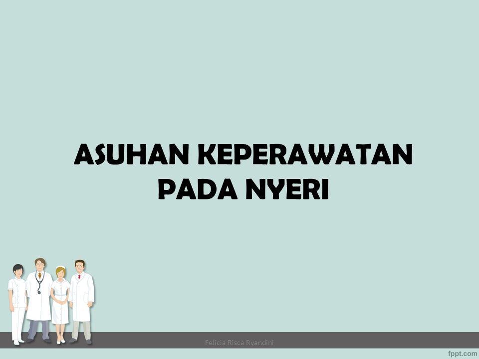 ASUHAN KEPERAWATAN PADA NYERI