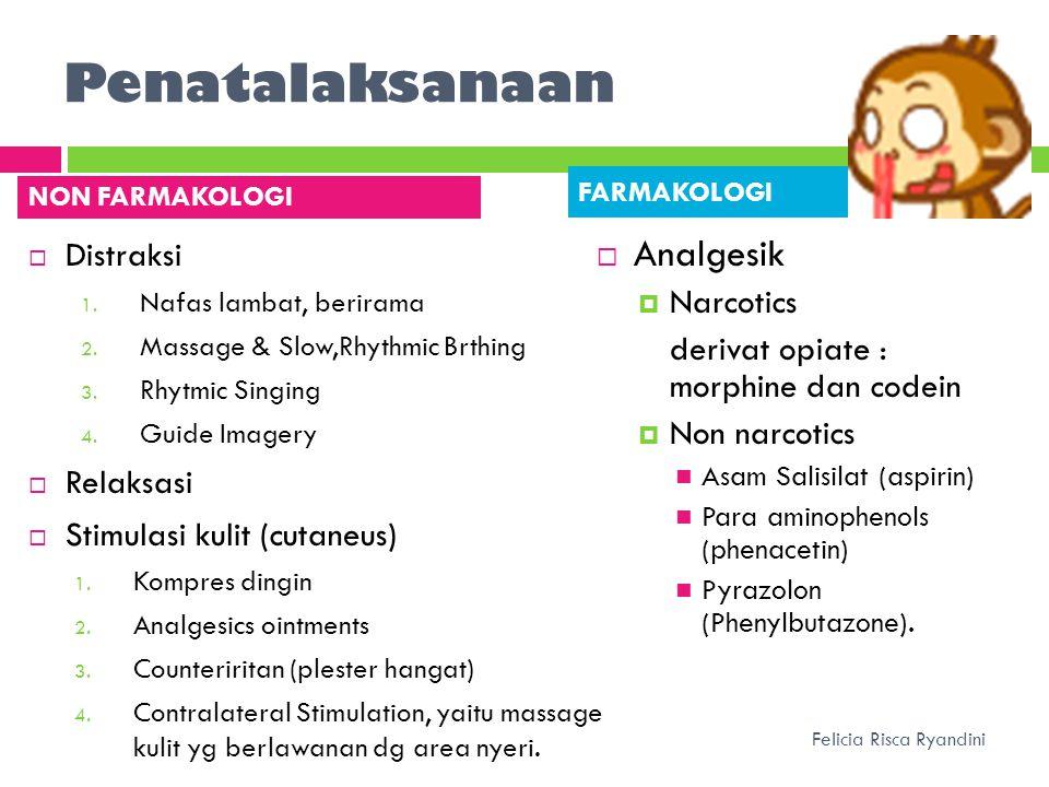 Penatalaksanaan Analgesik Distraksi Narcotics