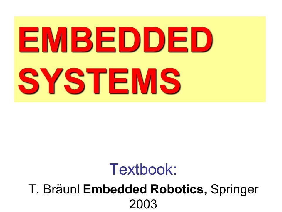 T. Bräunl Embedded Robotics, Springer 2003