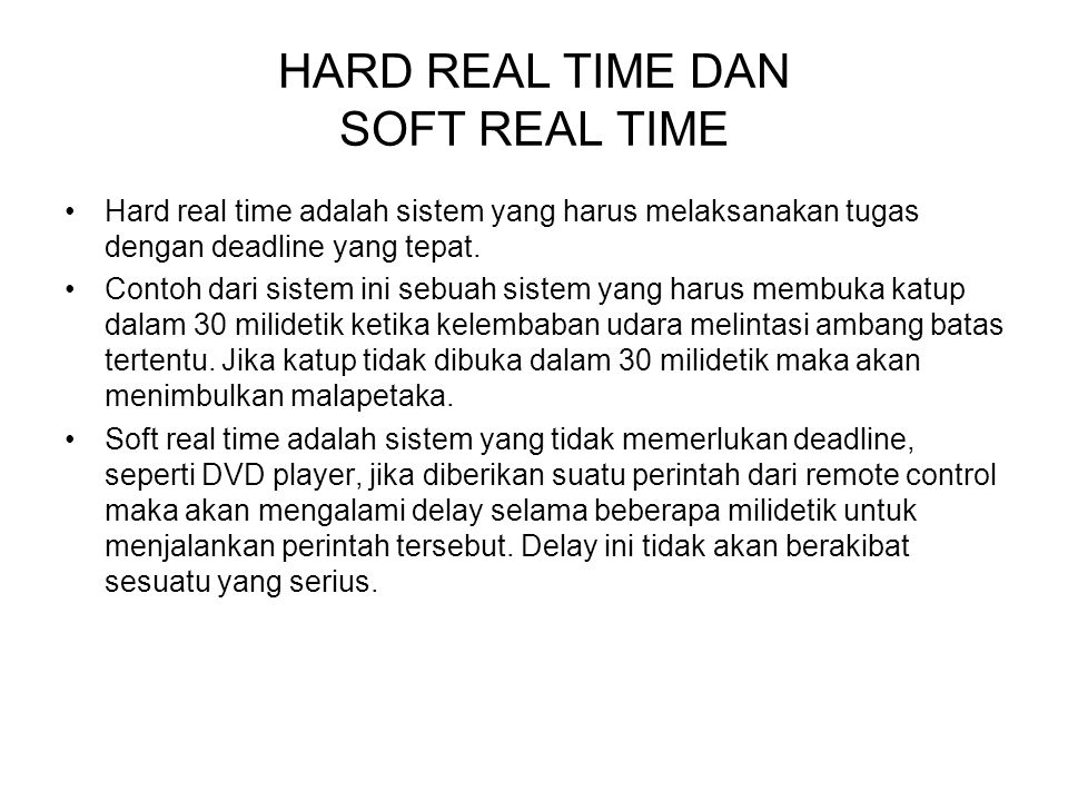 HARD REAL TIME DAN SOFT REAL TIME