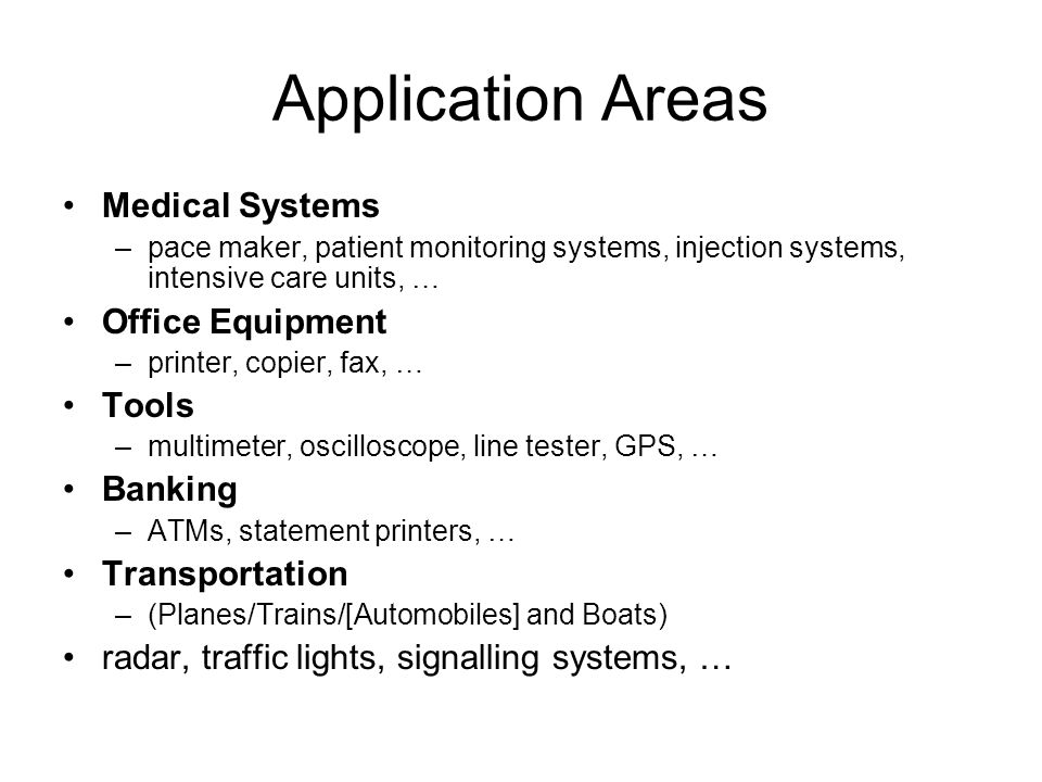 Application Areas Medical Systems Office Equipment Tools Banking