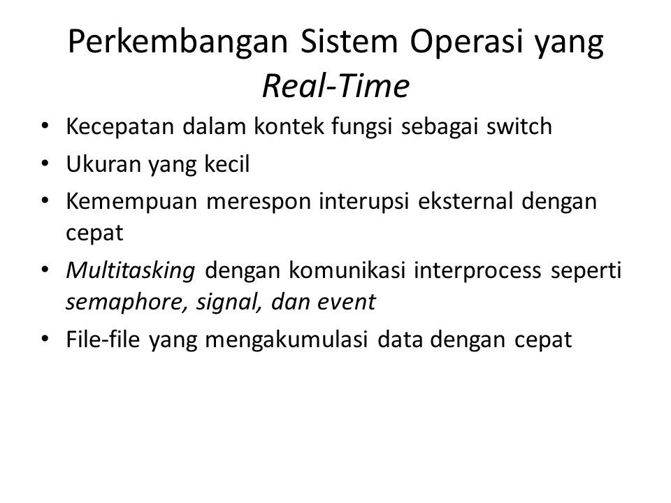Perkembangan Sistem Operasi yang Real-Time