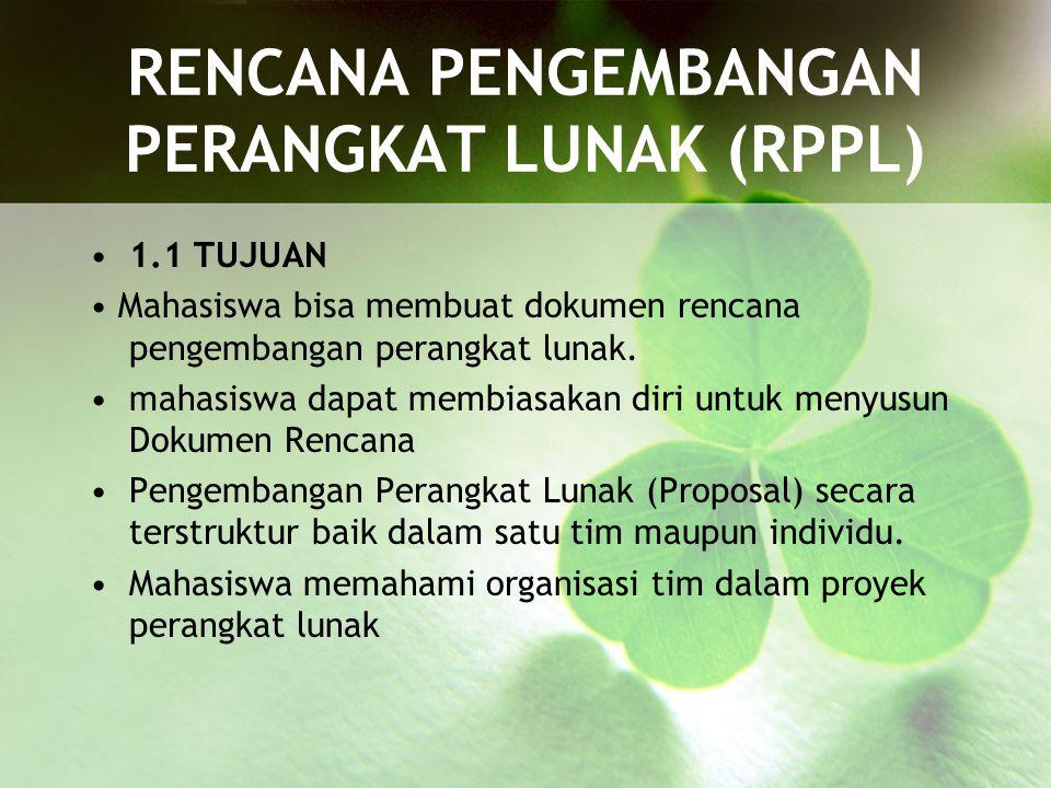 RENCANA PENGEMBANGAN PERANGKAT LUNAK (RPPL)