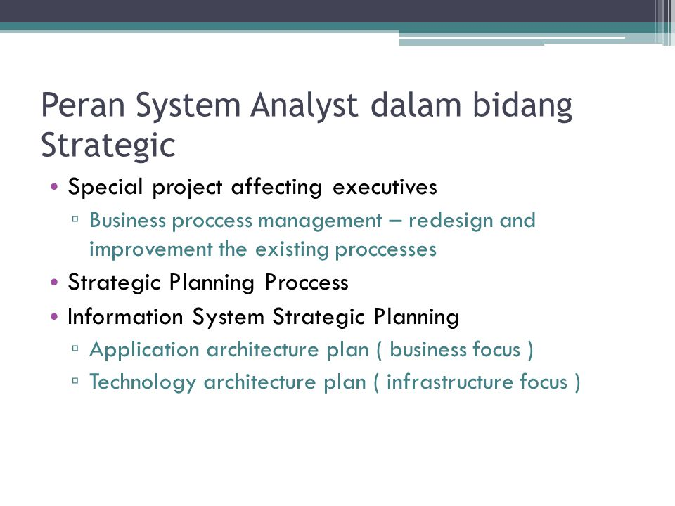 Peran System Analyst dalam bidang Strategic