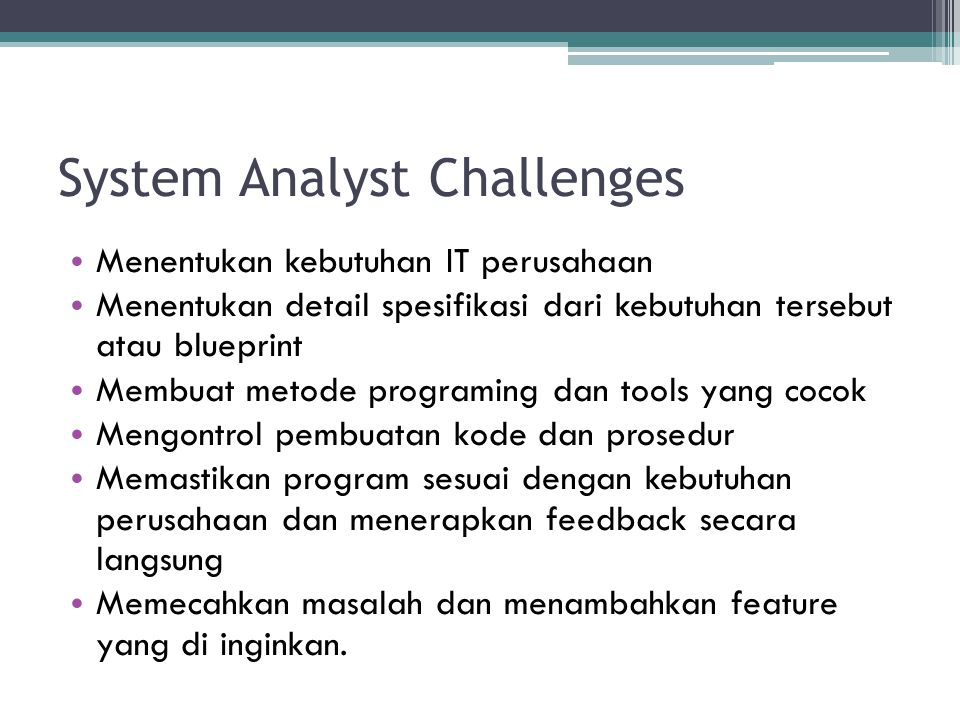 System Analyst Challenges