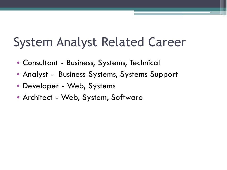 System Analyst Related Career