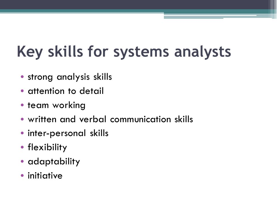 Key skills for systems analysts