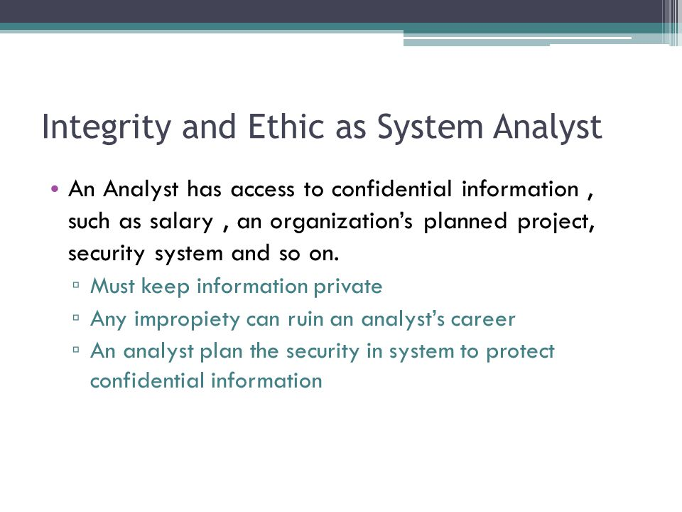 Integrity and Ethic as System Analyst