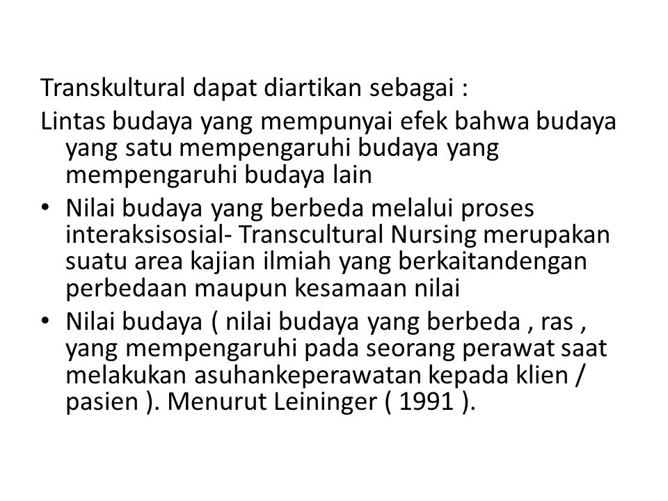 Transkultural dapat diartikan sebagai :