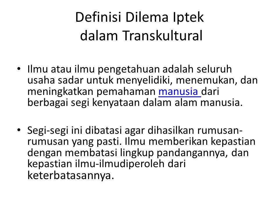 Definisi Dilema Iptek dalam Transkultural