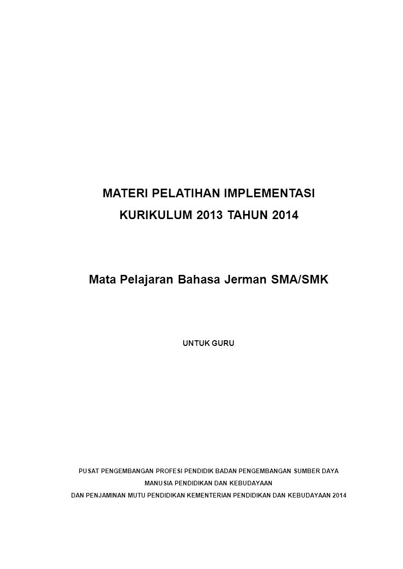 MATERI PELATIHAN IMPLEMENTASI KURIKULUM 2013 TAHUN 2014
