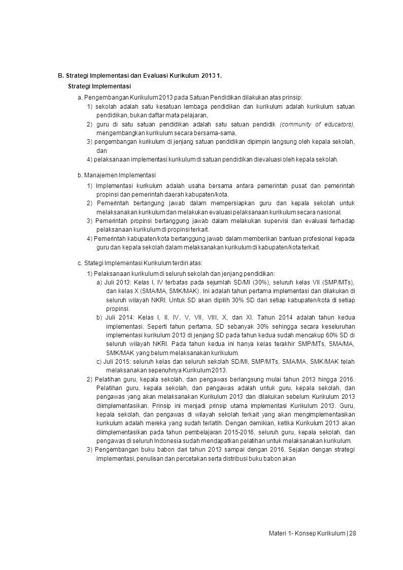 B. Strategi Implementasi dan Evaluasi Kurikulum 2013 1