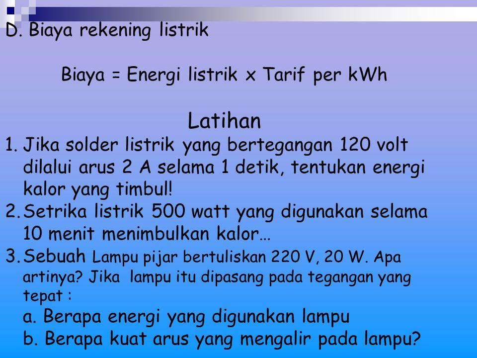 Latihan D. Biaya rekening listrik