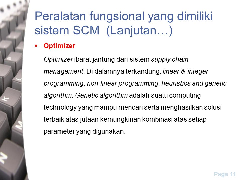 Peralatan fungsional yang dimiliki sistem SCM (Lanjutan…)
