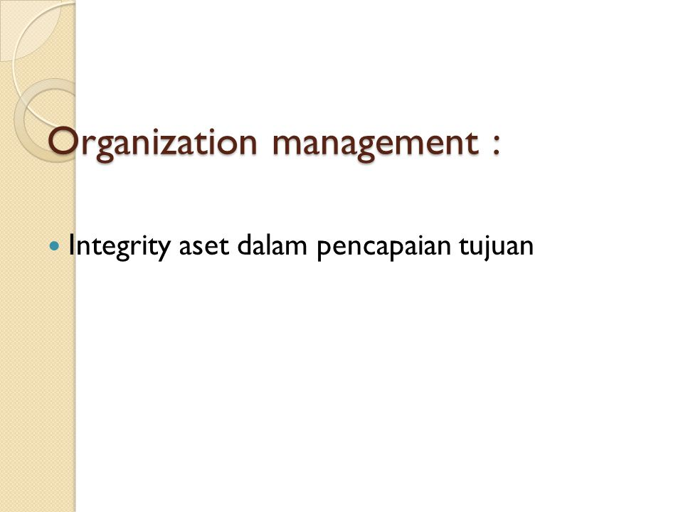 Organization management :