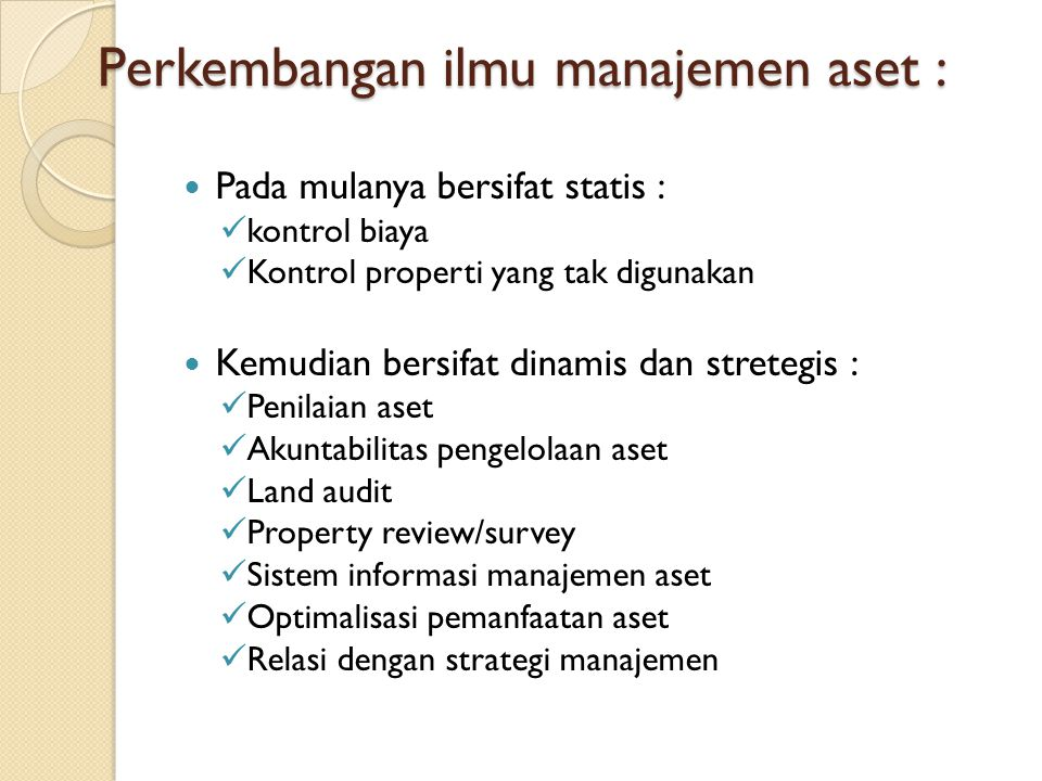 Perkembangan ilmu manajemen aset :