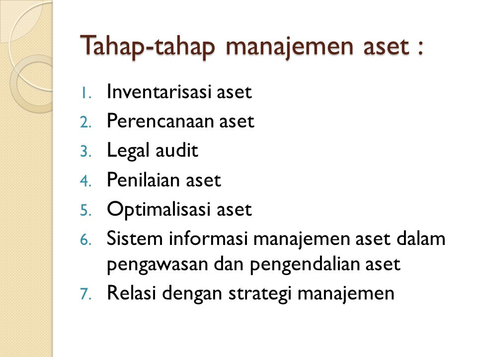 Tahap-tahap manajemen aset :