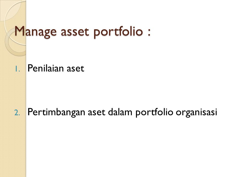 Manage asset portfolio :