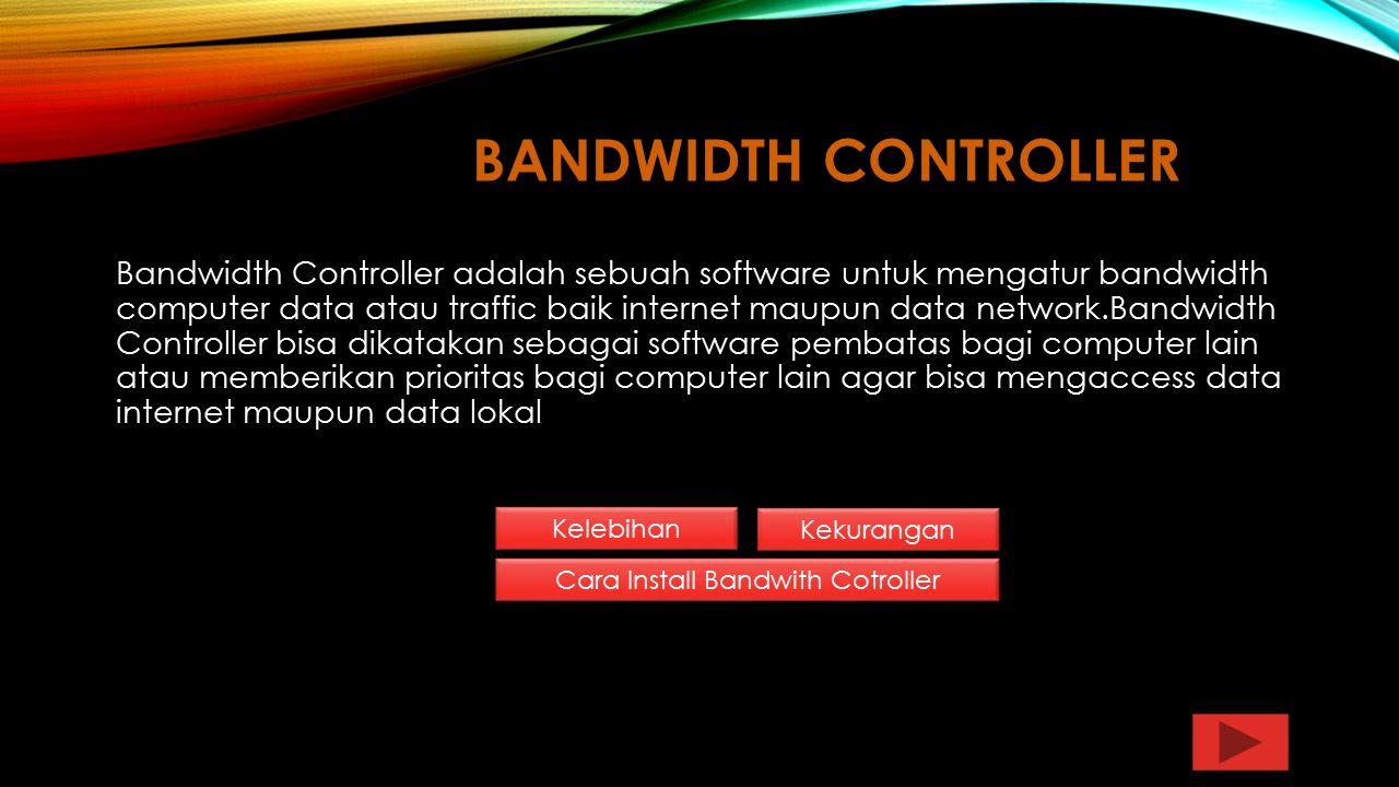 Cara Install Bandwith Cotroller