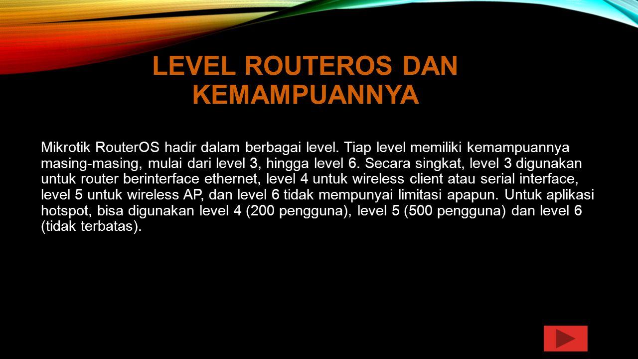Level RouterOS dan Kemampuannya