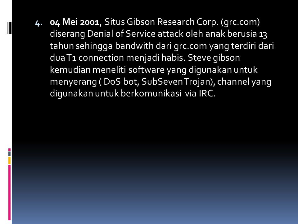 04 Mei 2001, Situs Gibson Research Corp. (grc