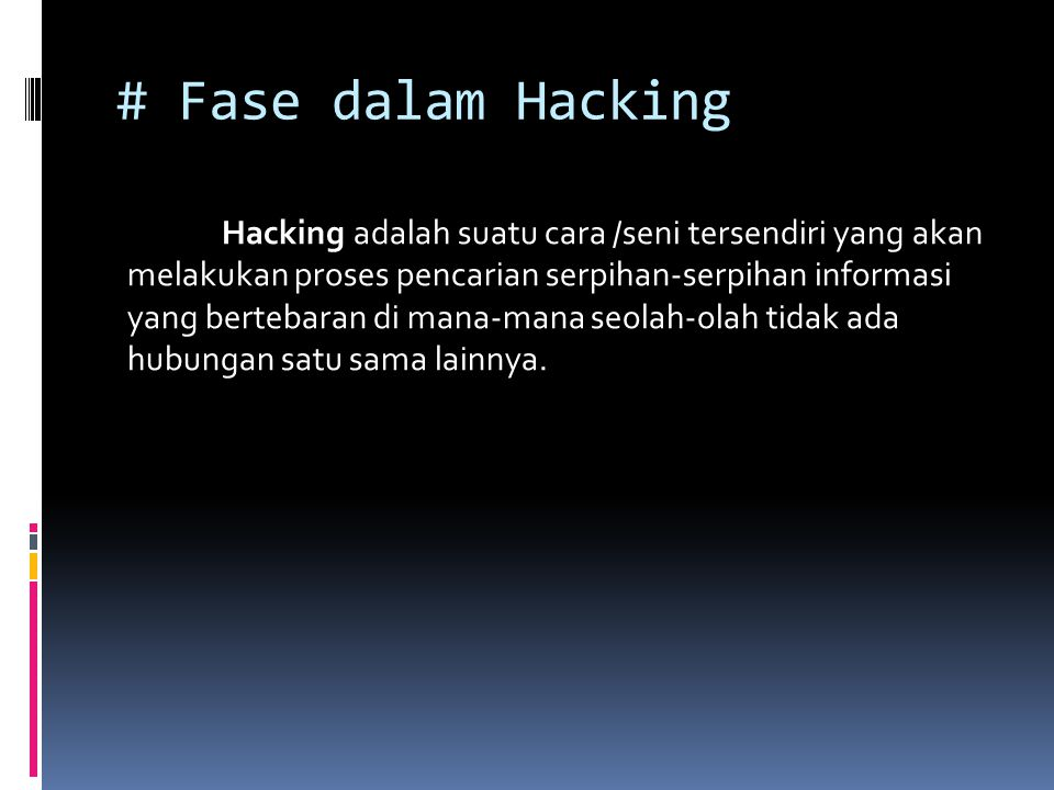 # Fase dalam Hacking