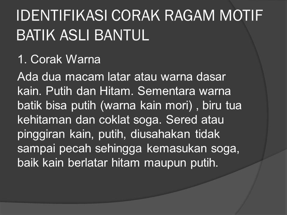 IDENTIFIKASI CORAK RAGAM MOTIF BATIK ASLI BANTUL