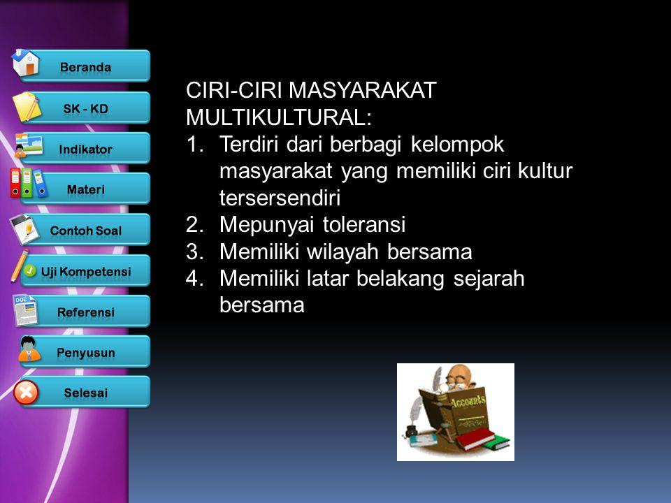 CIRI-CIRI MASYARAKAT MULTIKULTURAL: