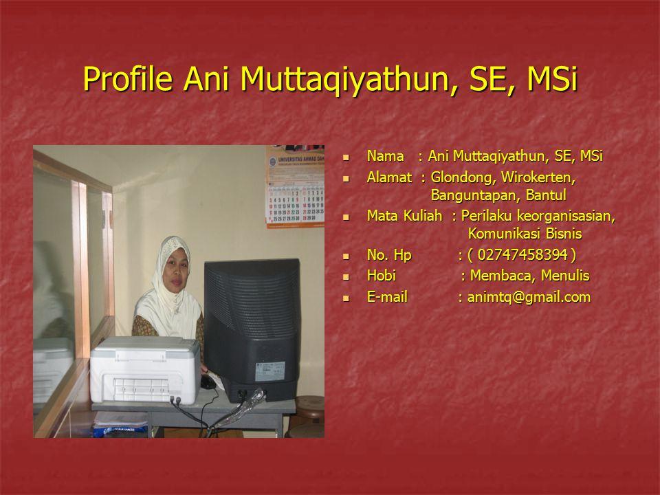 Profile Ani Muttaqiyathun, SE, MSi